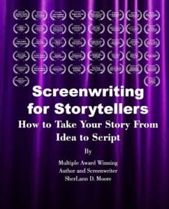 Screenwriting for Storytellers